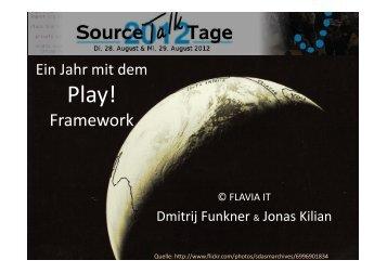 Ein Jahr mit dem Play! Framework - Source Talk Tage 2013