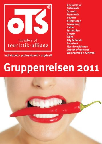 Gruppenreisen 2011 - OTS Gruppenreisen