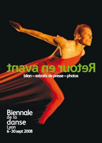 Biennale danse - Biennale de la Danse 2008 - La Biennale de Lyon