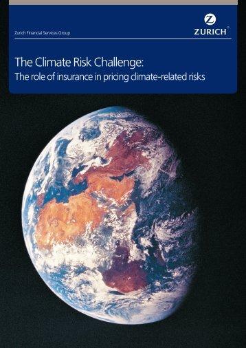 The Climate Risk Challenge: - Zurich
