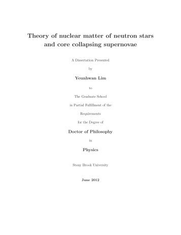 Theory of Nuclear Matter for Neutron Stars and ... - Graduate Physics