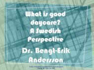 What is good daycare? A Swedish perspective - Centre of ...