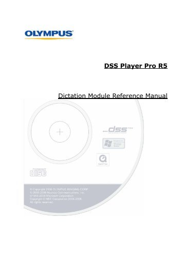 DSS Player Pro R5 Dictation Module Reference Manual - Olympus
