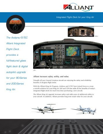 The Avidyne/S-TEC Alliant Integrated Flight Deck provides a full ...