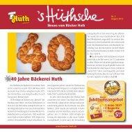 40 Jahre Bäckerei Huth