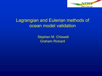 Lagrangian and Eulerian methods of ocean model validation