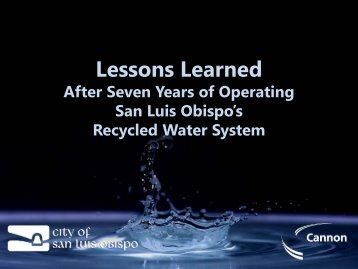 Lessons Learned after Seven Years of Operating San Luis Obispo's ...