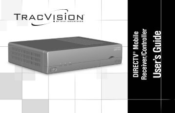 TracVision DIRECTV Mobile Receiver/Controller User's Guide