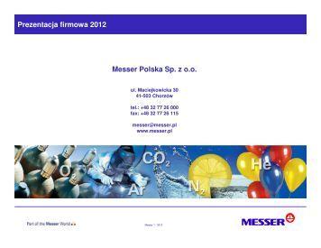 Prezentacja firmowa 2012 Messer Polska Sp. z o.o.