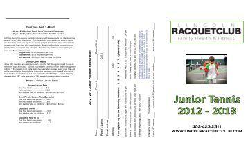 download our 2012-2013 Junior Tennis - Lincoln Racquet Club