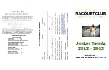 download our 2012-2013 Junior Tennis - Lincoln Racquet Club