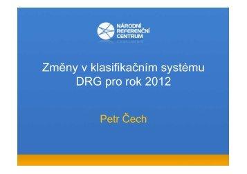 Změny v klasifikačním systému DRG pro rok 2012