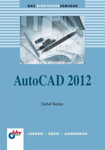 Das EINSTEIGERSEMINAR AutoCAD 2012 - Mitp
