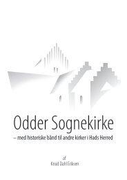 – med historiske bånd til andre kirker i Hads Herred - Odder Kirke