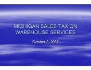 MICHIGAN SALES TAX ON WAREHOUSE SERVICES - IWLA.com