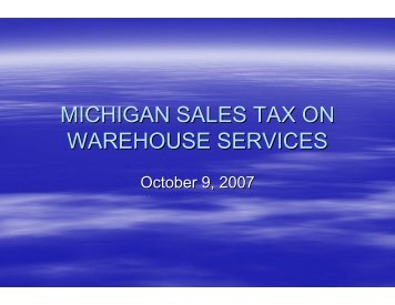 MICHIGAN SALES TAX ON WAREHOUSE SERVICES - IWLA.com