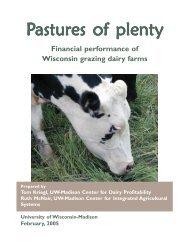 Pastures of plenty - the Center for Dairy Profitability - University of ...