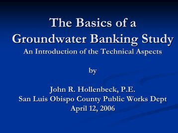 The Basics of a Groundwater Banking Study - SLOCountyWater.org