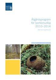 Åtgärdsprogram för bombmurkla 2010–2014 ... - Naturvårdsverket