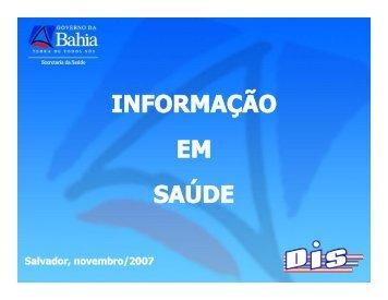 INFORMAÇÃO EM SAÚDE - Secretaria da Saúde do Estado da Bahia