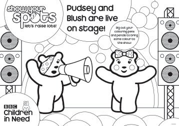 Pudsey and Blush are live on stage! - Scholastic