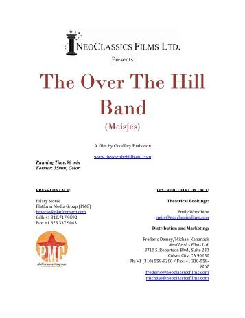 The Over The Hill Band Press Kit 1 - NeoClassics Films Ltd.