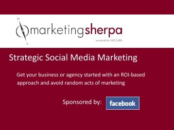 Strategic Social Media Marketing - MarketingSherpa