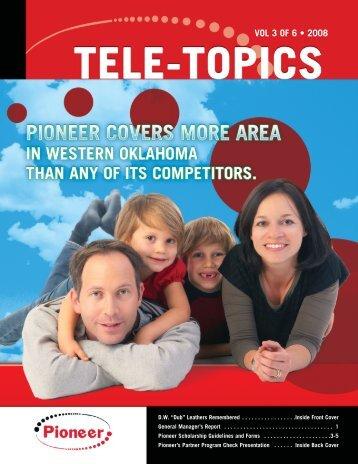 Tele-Topics - 2008 - Vol 3 of 6.pdf - Pioneer Telephone Cooperative ...