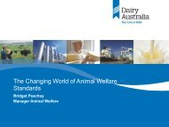 The changing world of animal welfare standards, Bridget ... - DairyTas