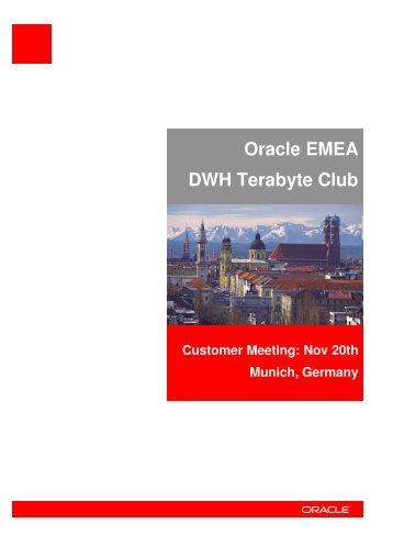 Oracle EMEA DWH Terabyte Club - Information Systems ...