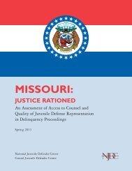 Missouri: Justice Rationed - National Juvenile Defender Center
