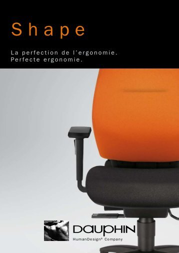 La perfection de l'ergonomie. Perfecte ergonomie.