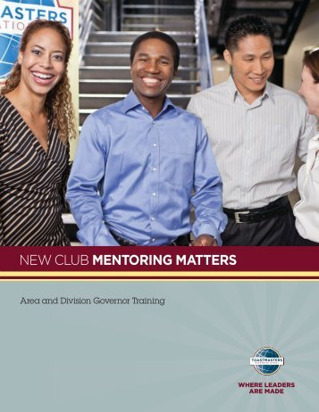 NEW CLUB MENTORING MATTERS - Toastmasters International
