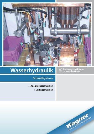 Wasserhydraulik Arten - Wagner Maschinen
