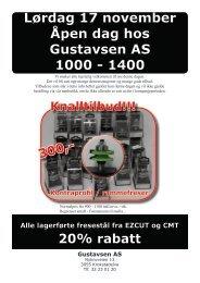 300,- Lørdag 17 november Åpen dag hos Gustavsen AS 1000 - 1400