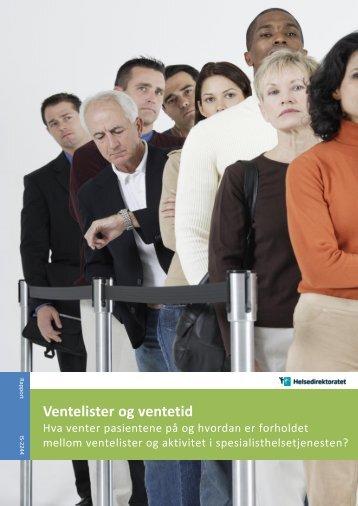 Ventelister-og-ventetid-hva-venter-pasientene-pa-og-hvordan-er-forholdet-mellom-ventelister-og-aktivitet-i-sht-IS-2244