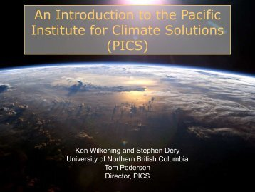 An Introduction to the Pacific Institute for Climate Solutions (PICS)