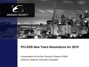 PCI-DSS Resolutions for 2010 - San Francisco Bay Area ISSA Chapter