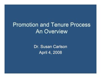 Promotion and Tenure Process An Overview Promotion and Tenure ...