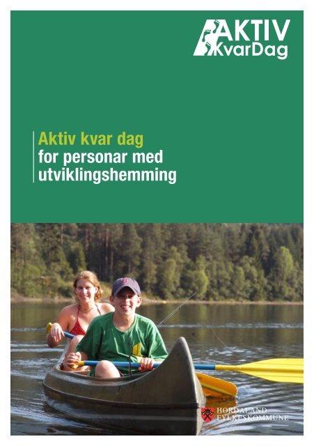 Aktiv kvar dag for personar med utviklingshemming - Hordaland ...