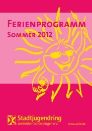 Sommerferienprogramm 2012 - Stadtjugendring Leinfelden ...