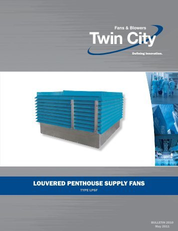 LPSF - Louvered Penthouse Supply Fans - Twin City Fan & Blower