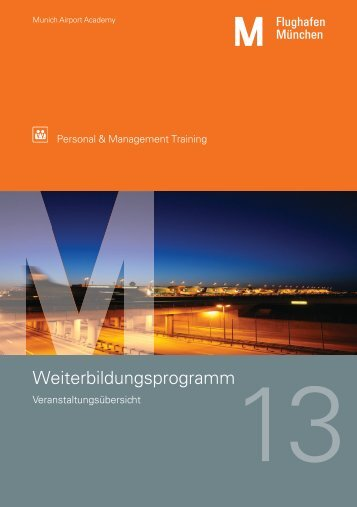 Weiterbildungsprogramm 2013 - Flughafen München
