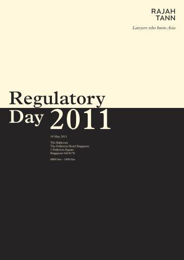 Regulatory Day 2011 - Rajah & Tann LLP