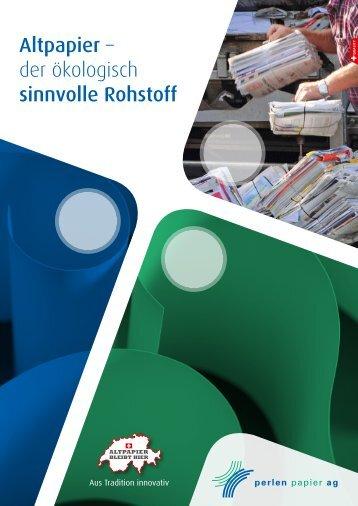 Altpapier – der ökologisch sinnvolle Rohstoff - Perlen Papier AG