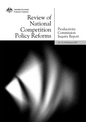 Review of National Competition Policy Reforms - NCP - National ...
