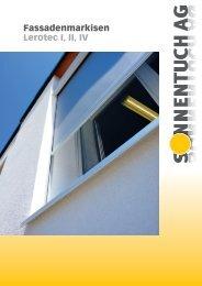 Fassadenmarkisen Lerotec I, II, IV - Sonnentuch AG