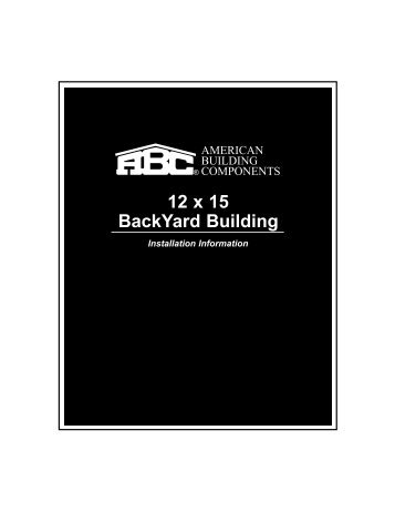 ABC 12x15 BackYard building Manual.qxd - American Building ...
