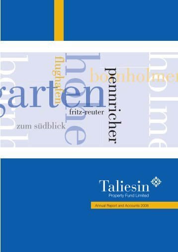 Annual Report & Accounts 2008 - Taliesin