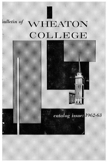 Wheaton College 1962 63 Espace